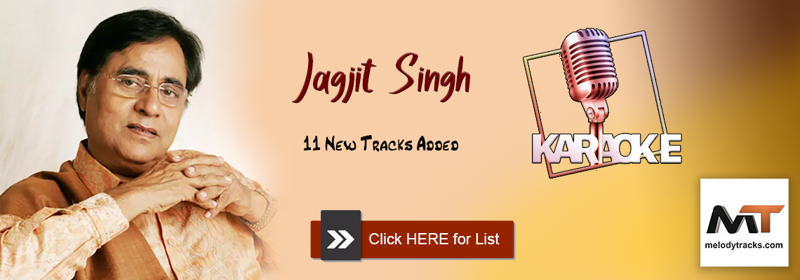 11 New Jagjit Singh Tracks added - Click for List