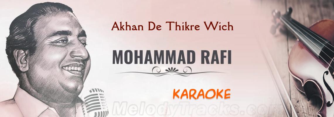 Akhan De Thikre Wich - Karaoke