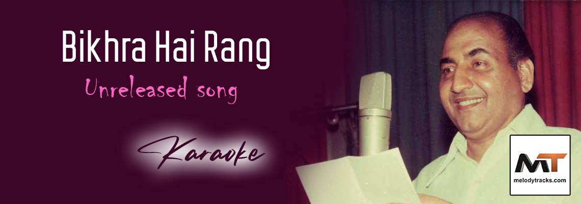 Bikhra Hai Rang - Karaoke - Mohammad Rafi - Unreleased Song