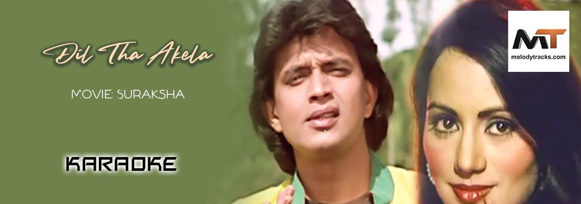 Dil Tha Akela Akela - Suraksha - Karaoke