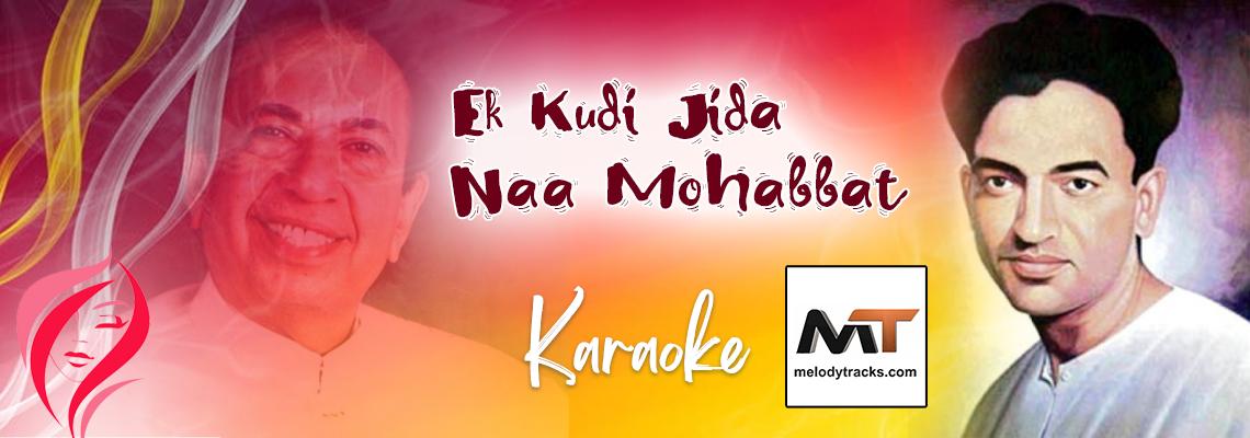 Ek Kuri Jida Naa Mohabbat - Karaoke - Shiv Kumar