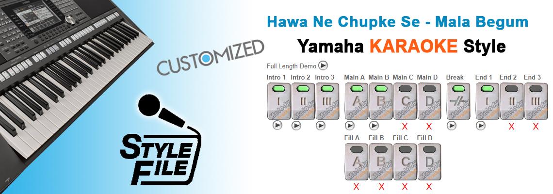 Hawa Ne Chupke Se - Mala - Yamaha KARAOKE STYLE/ Beats/ Rhythms