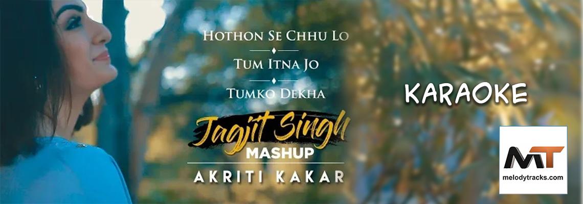 Honthon Se Chhu Lo - Mashup - Karaoke
