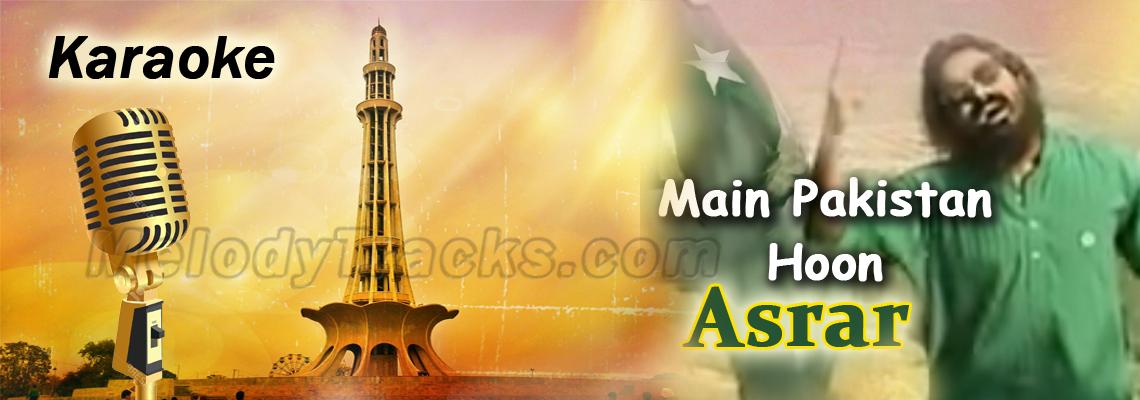 Main Pakistan Hoon - Asrar