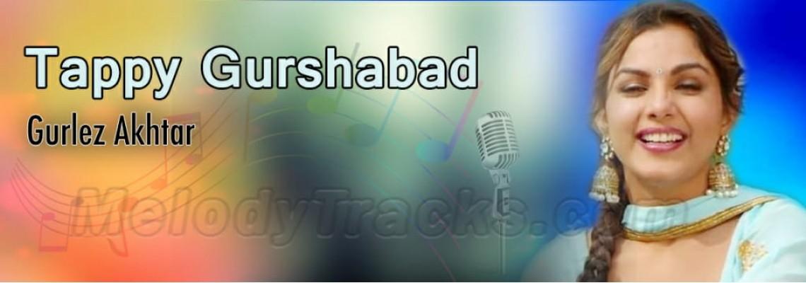 Punjabi Tappay - Gurshabad - Gurlez Akhtar