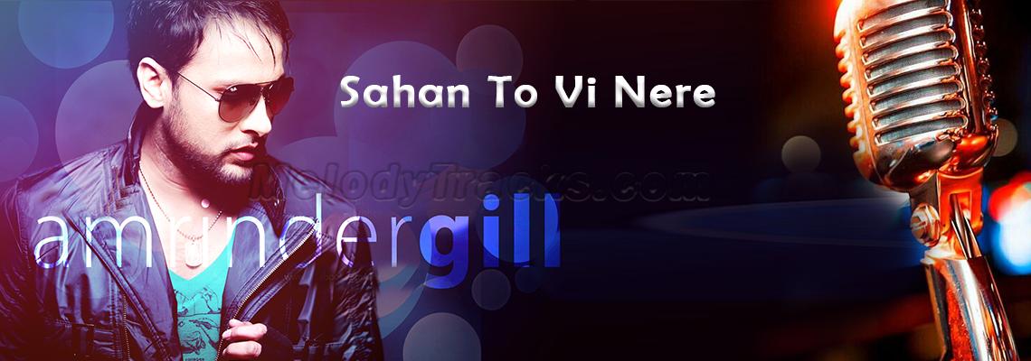 Sahan Ton Vi Nere - Karaoke Mp3 - Amrinder Gill