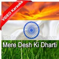 Mere Desh Ki Dharti Sona - With Chorus - Mp3 + VIDEO Karaoke - Mahendra Kapoor - Upkar 1967