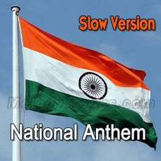 National Anthem - Slow Version - Karaoke Mp3 - Indian National