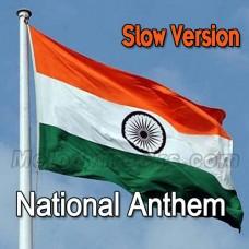 National Anthem - Slow Version - Karaoke Mp3 - Indian National