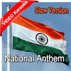 National Anthem - Slow Version - Mp3 + VIDEO Karaoke - Indian National