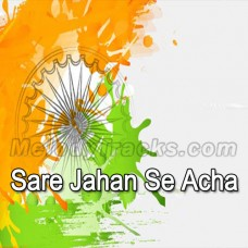 Sare Jahan Se Acha - Karaoke Mp3 - Indian National