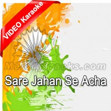 Sare Jahan Se Acha - Mp3 + VIDEO Karaoke - Indian National