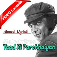 Tumhari Yaad Ki Parchhaiyan - Mp3 + VIDEO Karaoke - Ahmed Rushdi