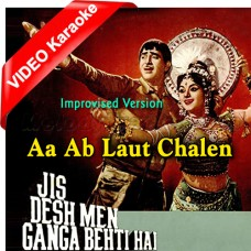 Aa Ab Laut Chalen - Improvised Version - Mp3 + VIDEO Karaoke - Lata Mangeshkar - Mukesh