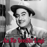 Aa Ke Seedhi Lagi - Remix - Karaoke Mp3 - Kishore Kumar - Retro Tapori Mix