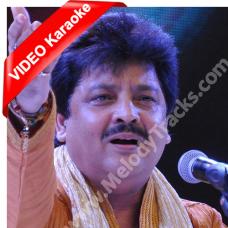 Aage Aage Chahat Chali - Mp3 + VIDEO Karaoke - Udit - Chand Sa Roshan Chehra 2005
