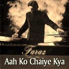 Aah Ko Chaiye Kya - Karaoke Mp3 - Faraz