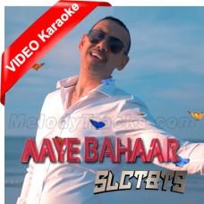 Aaye Bahaar - SLCT BTS - Mp3 + VIDEO Karaoke - Randhier Badri - Tamil - Bhojpuri