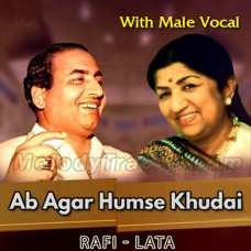 Ab Agar Humse Khudai Bhi Khafa - With Male Vocal - Karaoke Mp3 - Rafi - Lata Mangeshkar