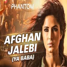 Afghan Jalebi Ya Baba - Karaoke Mp3 - Asrar - Phantom