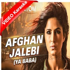 Afghan Jalebi Ya Baba - Mp3 + VIDEO Karaoke - Asrar - Phantom