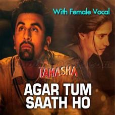 Agar Tum Saath Ho - With Female Vocal - Karaoke Mp3 - Alka Yagnik - Arijit Singh