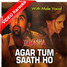 Agar Tum Saath Ho - With Male Vocal - Mp3 + VIDEO Karaoke - Alka Yagnik - Arijit Singh