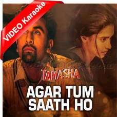Agar Tum Saath Ho - Mp3 + VIDEO Karaoke - Alka Yagnik - Arijit Singh - Tamasha