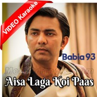 Aisa Laga Koi Paas Hai - Mp3 + VIDEO Karaoke - Sajjad Ali