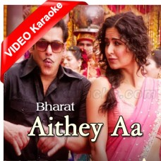 Aithey Aa - Mp3 + VIDEO Karaoke - Kamal Khan - Neeti Mohan - Akasa Singh