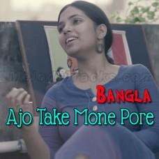 Ajo Take Mone Pore - Karaoke Mp3 - Taishi Nandi - Bangla