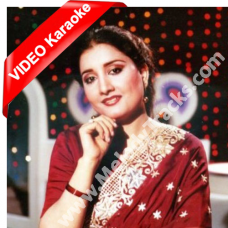 Tha Yakeen Ke Aayen gi - Mp3 + VIDEO Karaoke - Naheed Akhtar