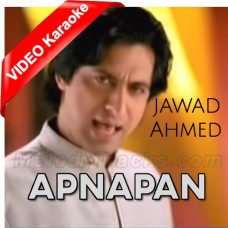 Apnapan - Rearranged Version - Mp3 + VIDEO Karaoke - Jawad Ahmed