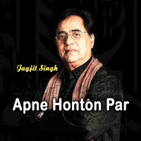 Apne Honthon Par Sajana Chahta Hoon - Karaoke Mp3 - Jagjit Singh