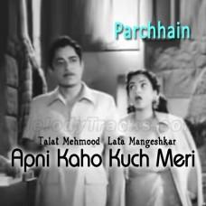 Apni Kaho Kuch Meri Suno - Karaoke Mp3 - Lata Mangeshkar - Talat Memood