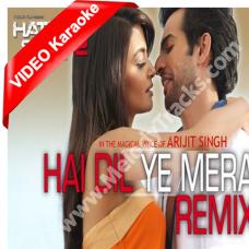 Hai dil ye mera - Mp3 + VIDEO karaoke - Hate Story 2 - Arijit Singh