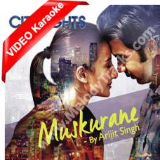 Muskurane ki wajah - Mp3 + VIDEO Karaoke - Citylights - Arijit Singh