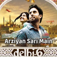 Arziyaan - With Chorus - Delhi 6 - Karaoke Mp3 - Javed Ali - Kailash Kher - A R Rehman