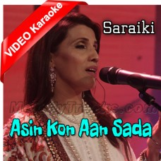 Asin Kon Aan Sada - Saraiki - Mp3 + VIDEO Karaoke - Humera Channa