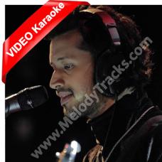 Aadat si hai mujhko - MP3 + VIDEO Karaoke - Atif Aslam