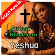 Avion Blackman Yeshua - Mp3 + VIDEO Karaoke - Christafari - Christian