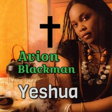 Avion Blackman Yeshua - Karaoke Mp3 - Christafari - Christian