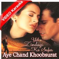 Aye Chand Khoobsurat - Mp3 + VIDEO Karaoke - Sonu Nigam - Zindagi Ka Safar