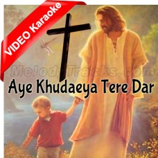 Aye Khudaeya Tere Dar Pe - Live Worship - Mp3 + VIDEO Karaoke - Hareesh Paul - Dr Jesus - Christian