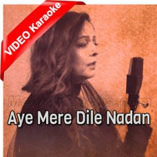 Aye Mere Dile Nadan - Cover - Mp3 + VIDEO Karaoke - Prertty Sha
