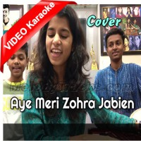 Aye Meri Zohra Jabien - Cover - Mp3 + VIDEO Karaoke - Maithili Thakur