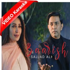 Baarish - Mp3 + VIDEO Karaoke - Sajjad Ali