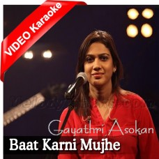 Baat Karni Mujhe Mushkil - Mp3 + VIDEO Karaoke - Gayathri - Courtesy Media On