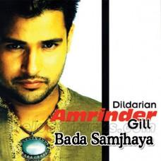 Dildariyan Bada Samjhaya Tenu - Karaoke Mp3 - Amrinder Gill