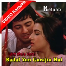 Badal Yun Garajta Hai - With Male Vocal - Mp3 + VIDEO Karaoke - Lata Mangeshkar - Shabbir Kumar